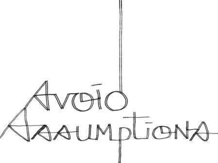 avoid assumptions